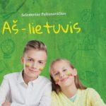 Jaunoji patriotų karta – auganti šviesi Lietuva!